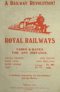 Cover of Royal Railways with Uniform Rates A proposal for amalgamation of Railways with the General Post Office and adoption of uniform fares and rates for any distance