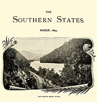 The Southern States, March, 1894An illustrated monthly magazine devoted to the South
