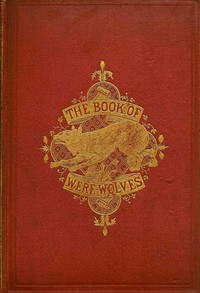 Cover of The Book of Were-Wolves