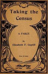 Cover of Taking the Census: A Farce