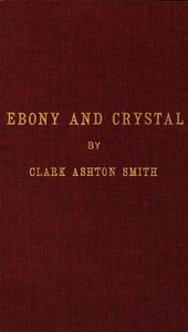 Ebony and Crystal: Poems in Verse and Prose