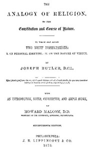 Cover of The Analogy of Religion to the Constitution and Course of Nature To which are added two brief dissertations: I. On personal identity. II. On the nature of virtue.