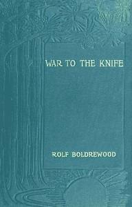 "Cover of ""War to the Knife;"" or, Tangata Maori"