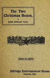 The Two Christmas Boxes: A Play for Girls