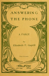 Answering the Phone: A Farce