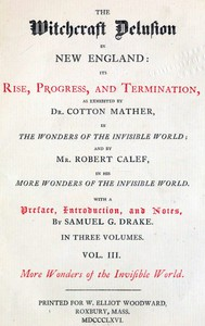 Cover of The Witchcraft Delusion in New England: Its Rise, Progress, and Termination (Vol. 3 of 3)
