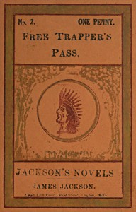 Cover of Free Trapper's Pass; or, the Gold-seeker's Daughter!