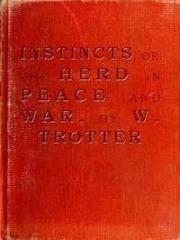 Cover of Instincts of the Herd in Peace and War