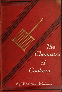 Cover of The Chemistry of Cookery