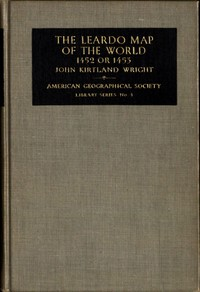 Cover of The Leardo Map of the World, 1452 or 1453In the Collections of the American Geographical Society