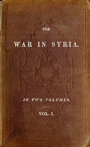 The War in Syria, Volume 1 (of 2)
