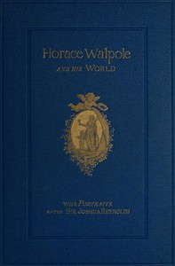 Cover of Horace Walpole and His World: Select Passages from His Letters