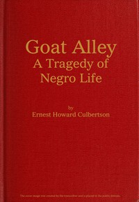 Goat Alley: A Tragedy of Negro Life