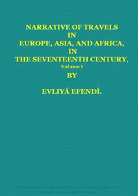 Narrative of Travels in Europe, Asia, and Africa, in the Seventeenth Century, Vol. I