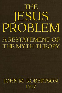 Cover of The Jesus Problem: A Restatement of the Myth Theory