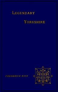 Cover of Legendary Yorkshire