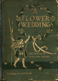 A Flower WeddingDescribed by Two Wallflowers