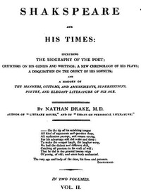 Cover of Shakspeare and His Times [Vol. 2 of 2] Including the Biography of the Poet; criticisms on his genius and writings; a new chronology of his plays; a disquisition on the on the object of his sonnets; and a history of the manners, customs, and amusements, superstitions, poetry, and elegant literature of his age