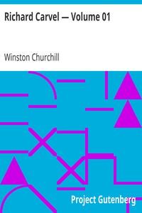 Cover of Richard Carvel — Volume 01