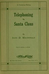 Telephoning to Santa Claus