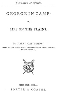 Cover of George in Camp; or, Life on the Plains