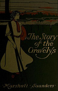 Cover of The Story of the Gravelys: A Tale for Girls
