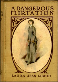 Cover of A Dangerous Flirtation; Or, Did Ida May Sin?
