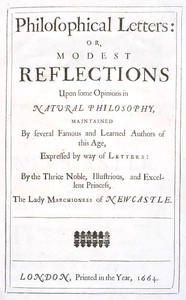 Cover of Philosophical Letters: or, modest Reflections upon some Opinions in Natural Philosophy