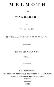 Melmoth the Wanderer, Vol. 1
