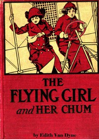 Cover of The Flying Girl and Her Chum