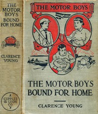 The Motor Boys Bound for Home; or, Ned, Bob and Jerry on the Wrecked Troopship