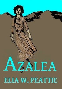 Cover of Azalea: The Story of a Little Girl in the Blue Ridge Mountains
