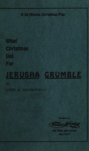 Cover of What Christmas Did for Jerusha Grumble