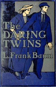 Cover of The Daring Twins: A Story for Young Folk