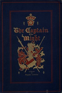 Cover of The Captain of the Wight: A Romance of Carisbrooke Castle in 1488