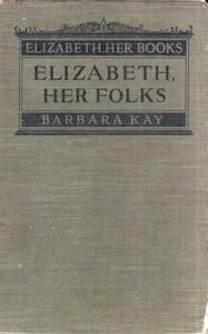 Cover of Elizabeth, Her Folks