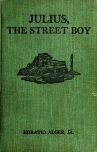 Cover of Julius, the Street Boy; or, Out West