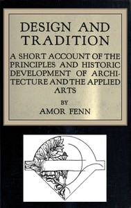 Cover of Design and Tradition A short account of the principles and historic development of architecture and the applied arts