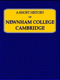 Cover of A Short History of Newnham College, Cambridge