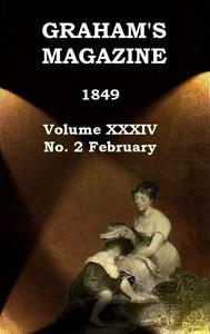 Cover of Graham's Magazine, Vol. XXXIV, No. 2, February 1849