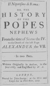 Cover of Il nipotismo di Roma, or, The History of the Popes Nephews from the time of Sixtus IV. to the death of the last Pope, Alexander VII