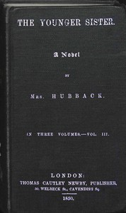 Cover of The Younger Sister: A Novel, Vol. III.