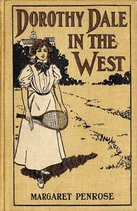 Cover of Dorothy Dale in the West