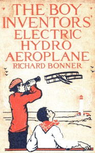 Cover of The Boy Inventors' Electric Hydroaeroplane