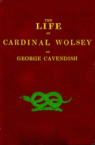 Cover of The Life of Cardinal Wolsey