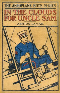 In the Clouds for Uncle Sam; or, Morey Marshall of the Signal Corps