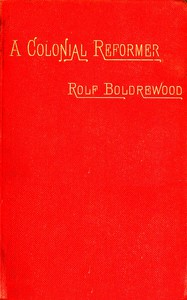 Cover of A Colonial Reformer, Vol. 1 (of 3)