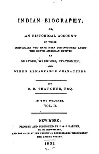 Cover of Indian Biography; Vol. 2 (of 2) Or, An Historical Account of Those Individuals Who Have Been Distinguished among the North American Natives as Orators, Warriors, Statesmen, and Other Remarkable Characters
