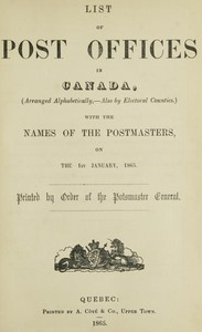 Cover of List of Post Offices in Canada, with the Names of the Postmasters ... 1865