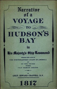 Narrative of a Voyage to Hudson's Bay in His Majesty's Ship RosamondContaining Some Account of the North-eastern Coast of America and of the Tribes Inhabiting That Remote Region